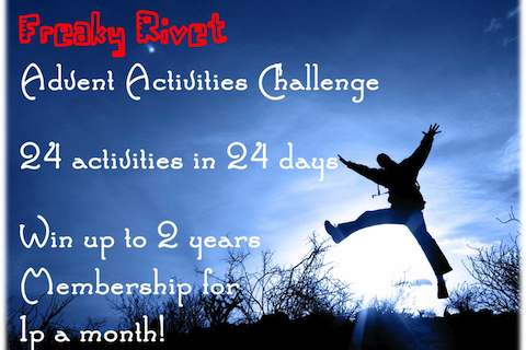 Freaky Rivet: Activities Advent challenge!
